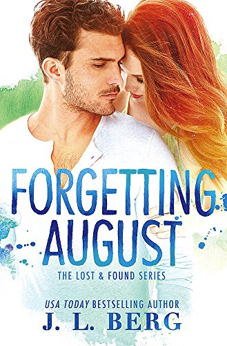 Forgetting August (Lost & Found): Berg, J.L.