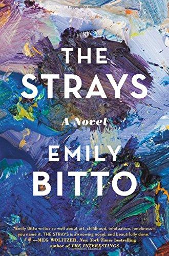 9781455537723: The Strays: A Novel