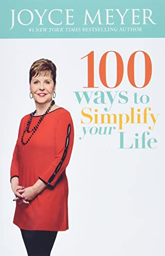 9781455538119: 100 Ways to Simplify Your Life