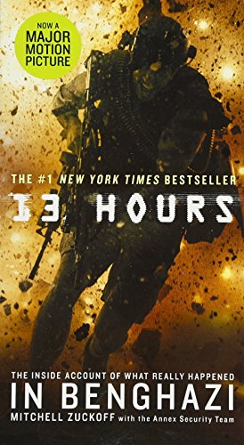 9781455538393: 13 Hours. Film Tie-In: The Inside Account of What Really Happened in Benghazi