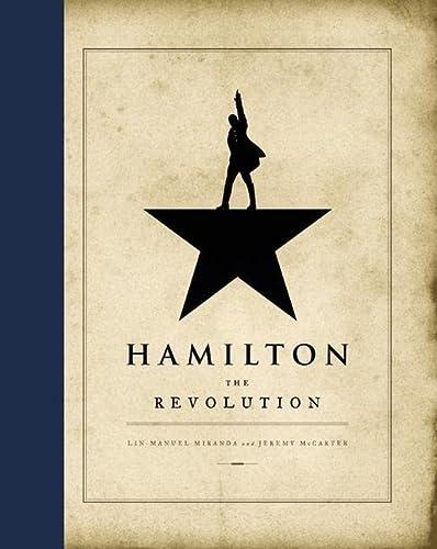 Hamilton: The Revolution (Hardcover): Lin-Manuel Miranda