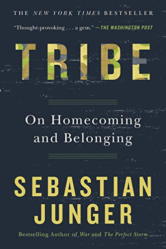 9781455540839: Tribe: On Homecoming and Belonging