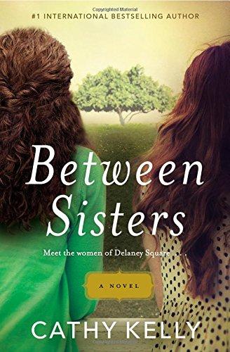 9781455540853: Between Sisters