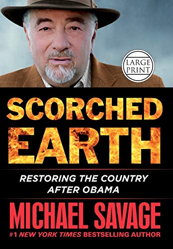 9781455541621: Scorched Earth: Restoring the Country After Obama