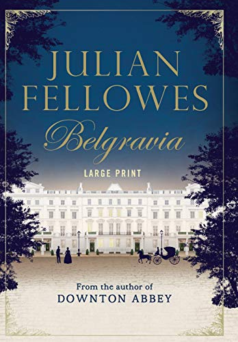 9781455541942: JULIAN FELLOWESS BELGRAVIA -LP