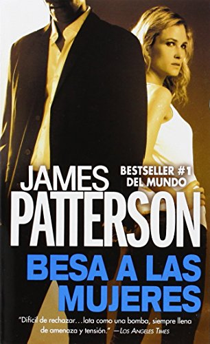 9781455544844: Besa a las Mujeres (Alex Cross) (Spanish Edition)