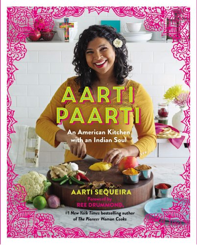 9781455545414: Aarti Paarti: An American Kitchen With An Indian S