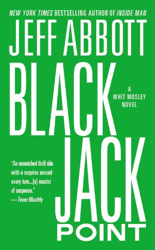 9781455546220: Black Jack Point (The Whit Mosley series)