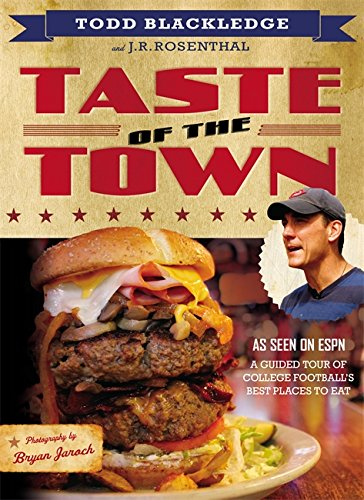 9781455547296: Taste of the Town: A Guided Tour of College Football's Best Places to Eat