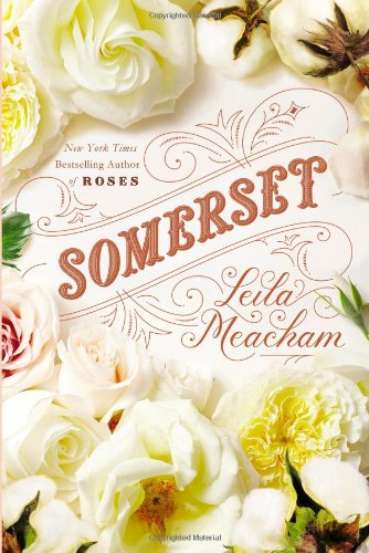 Somerset (9781455547388) by Leila Meacham