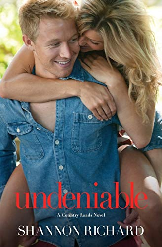9781455547425: Undeniable (A Country Roads Novel)