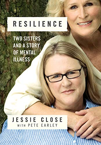 9781455548828: Resilience: Two Sisters and a Story of Mental Illness