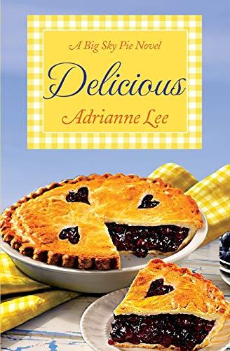 9781455549177: Delicious: Big Sky Pie #2