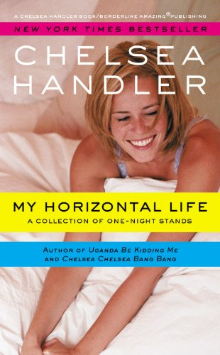 9781455549214: My Horizontal Life: A Collection of One Night Stands
