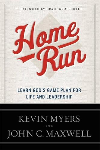 9781455549511: Home Run: Learn God's Game Plan for Life and Leadership