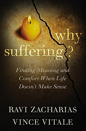 9781455549696: Why Suffering?: Finding Meaning and Comfort When Life Doesn't Make Sense