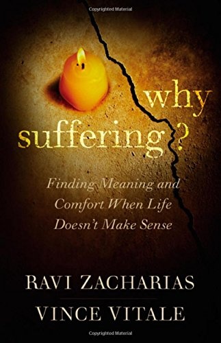 9781455549702: Why Suffering?: Finding Meaning and Comfort When Life Doesn't Make Sense