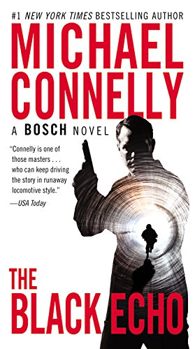 9781455550616: The Black Echo (Harry Bosch)