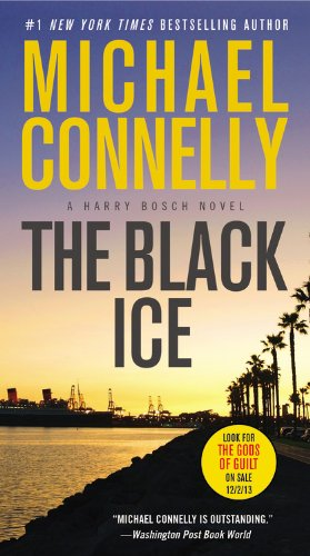 9781455550623: The Black Ice (Harry Bosch)