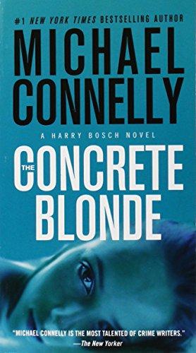 The Concrete Blonde (A Harry Bosch Novel): Connelly, Michael