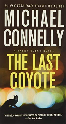 9781455550647: The Last Coyote (A Harry Bosch Novel)