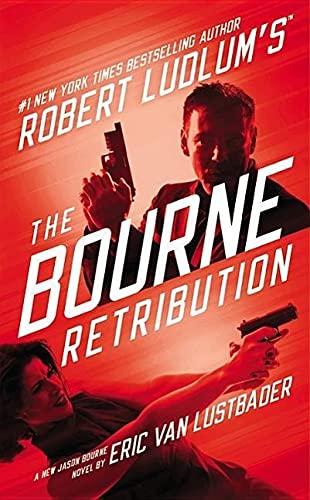 9781455550944: Robert Ludlum's (TM) The Bourne Retribution.