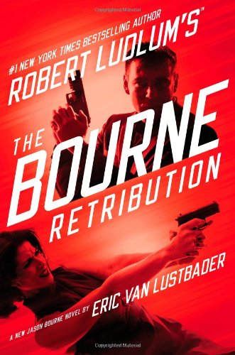 9781455550951: Robert Ludlum's (TM) The Bourne Retribution