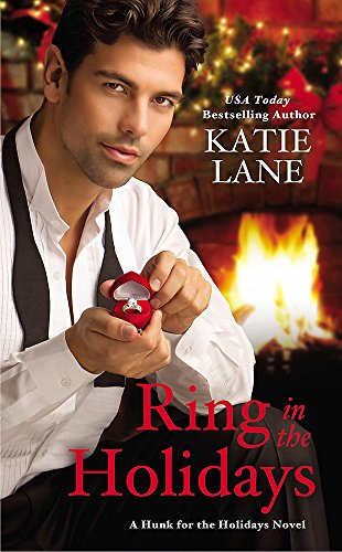 Ring in the Holidays (Hunk for the Holidays): Lane, Katie
