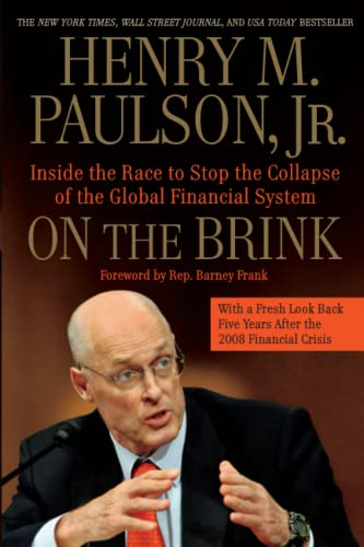 9781455551903: On the Brink: Inside the Race to Stop the Collapse of the Global Financial System -- With Original New Material on the Five Year Anniversary of the Financial Crisis
