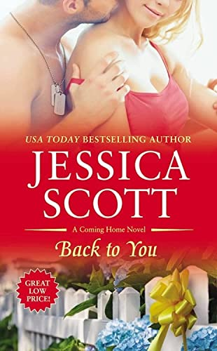 Back to You (A Coming Home Novel): Scott, Jessica