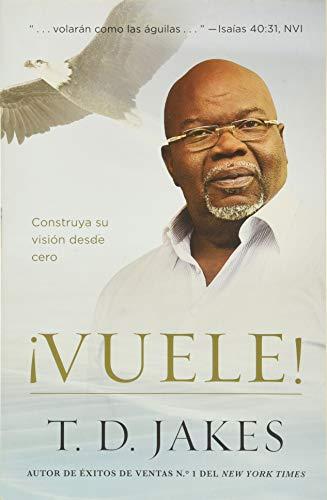 9781455553938: Levantese!: Construya Su Vision Desde El Comienzo