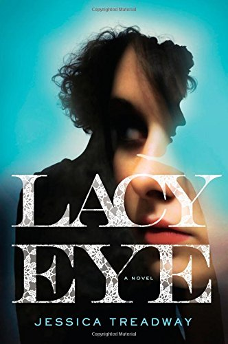 Lacy Eye: Treadway, Jessica