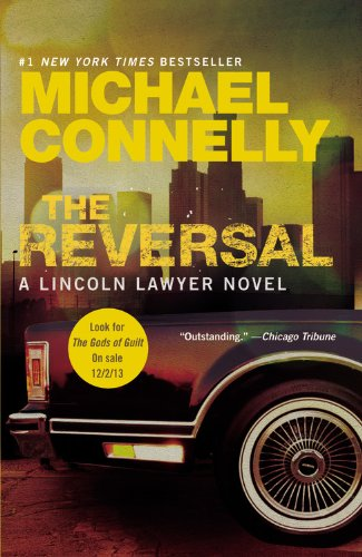 9781455554478: The Reversal (A Lincoln Lawyer Novel)