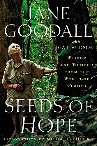 9781455554492: Seeds of Hope: Wisdom and Wonder from the World of Plants