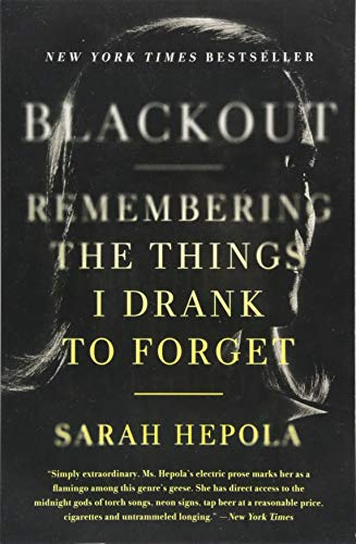 9781455554584: Blackout: Remembering the Things I Drank to Forget