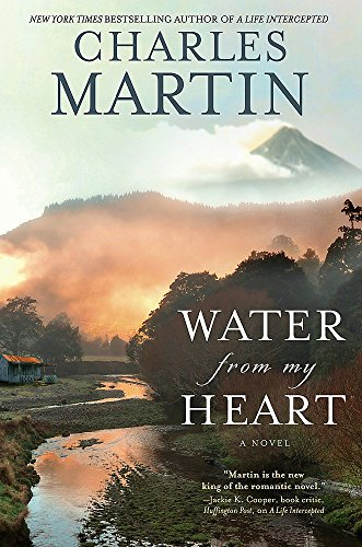 9781455554683: Water from My Heart: A Novel