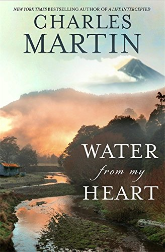 9781455554706: Water from My Heart: A Novel