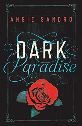 Dark Paradise: Angie Sandro
