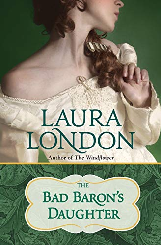 9781455555574: The Bad Baron's Daughter