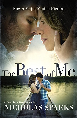 9781455556557: The Best of Me (Movie Tie-In)
