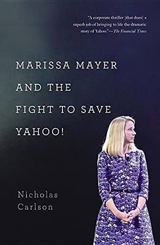 9781455556601: Marissa Mayer and the Fight to Save Yahoo!