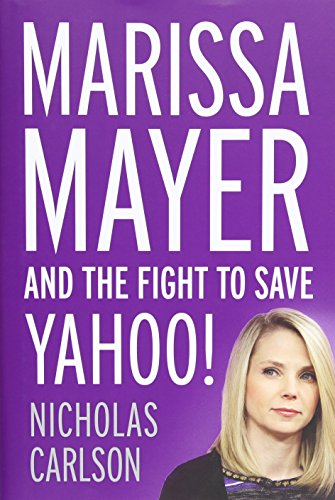 9781455556618: Marissa Mayer and the Fight to Save Yahoo!