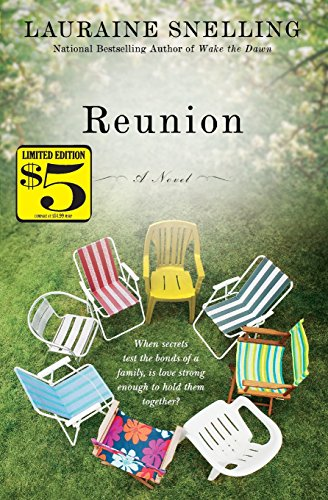 Reunion: A Novel: Snelling, Lauraine