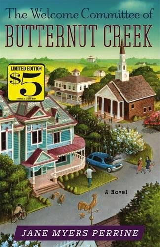 9781455556991: The Welcome Committee of Butternut Creek: A Novel