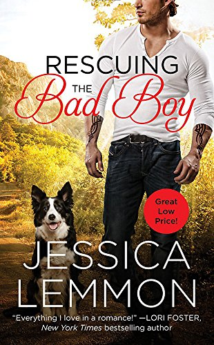 Rescuing the Bad Boy: Lemmon, Jessica