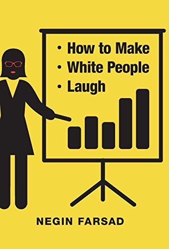 9781455558223: How to Make White People Laugh