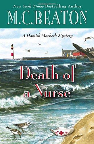 Death of a Nurse (A Hamish Macbeth Mystery): M. C. Beaton