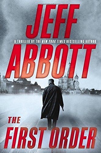 The First Order (The Sam Capra series: Jeff Abbott