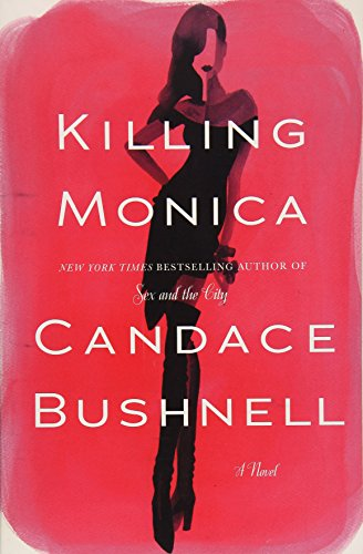 9781455558568: Killing Monica