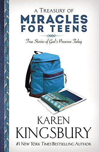 9781455558865: A Treasury of Miracles for Teens: True Stories of God's Presence Today